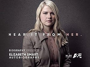 Where to stream Elizabeth Smart: Autobiography