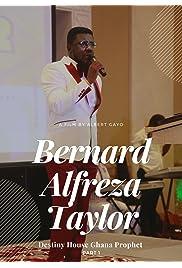 Ghana Prophet Bernard Alfreza Taylor Part1