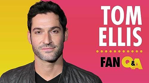 Tom Ellis Answers IMDb Fan Questions