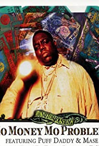 Primary photo for The Notorious B.I.G. Feat. Puff Daddy & Mase: Mo Money Mo Problems
