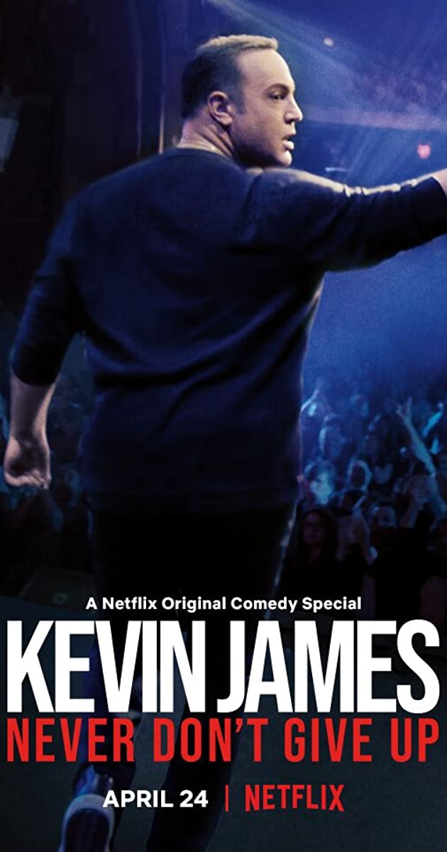 Kevin James Never Dont Give Up (2018)