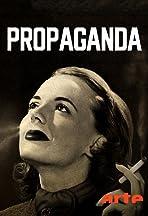 Propaganda: La fabrique du consentement