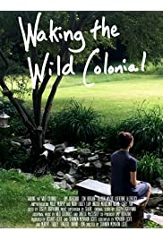 Waking the Wild Colonial