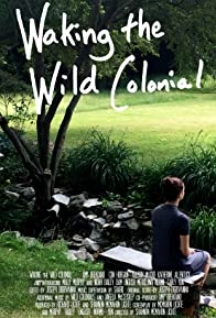 Primary photo for Waking the Wild Colonial