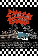 Turbocharge: The Unauthorized Story of The Cars