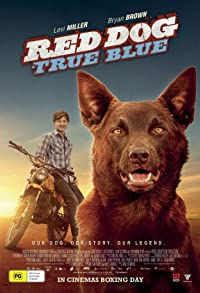 Primary photo for Red Dog: True Blue