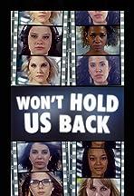 Won't Hold Us Back
