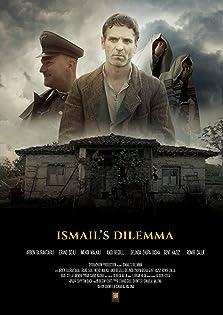 Ismail's Dilemma (2019)