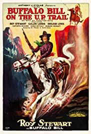 With Buffalo Bill on the U. P. Trail Poster
