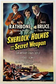 Sherlock Holmes and the Secret Weapon (1943) Poster - Movie Forum, Cast, Reviews