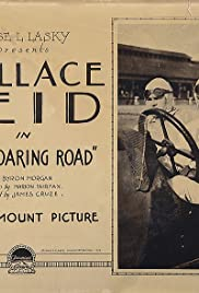 The Roaring Road (1919) Poster - Movie Forum, Cast, Reviews