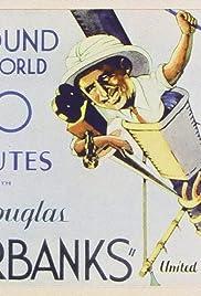 Around the World with Douglas Fairbanks Poster