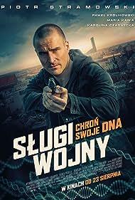 Piotr Stramowski in Slugi wojny (2019)