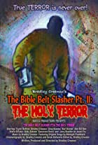 The Bible Belt Slasher Pt. II: The Holy Terror!