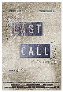 Fullfilmer som du kan se online gratis Last Call by Jon Coy (2014)  [2K] [Mpeg] [Avi]