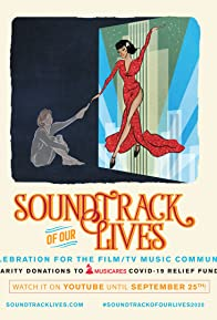 Primary photo for Soundtrack of Our Lives: A Celebration for the Film & TV Music Community