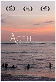 Aceh: Beyond the Tsunami
