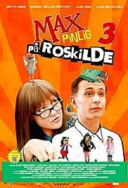 Max Pinlig 3 - på Roskilde Poster