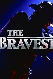 The Bravest Poster