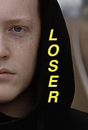 Loser Poster