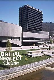 Brutal Neglect (2020)
