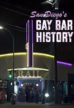 San Diego's Gay Bar History