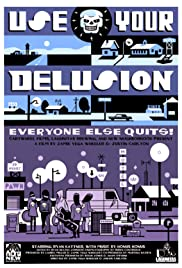 Use Your Delusion Poster