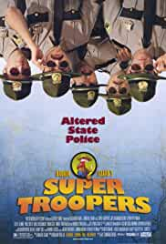 Watch Movie Super Troopers (2001)