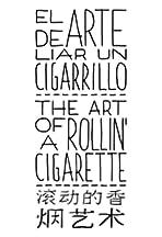 The Art of Rollin' a Cigarette