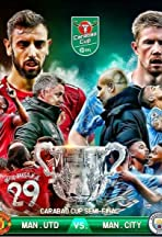 Carabao Cup Semi-Final Manchester United vs Manchester City
