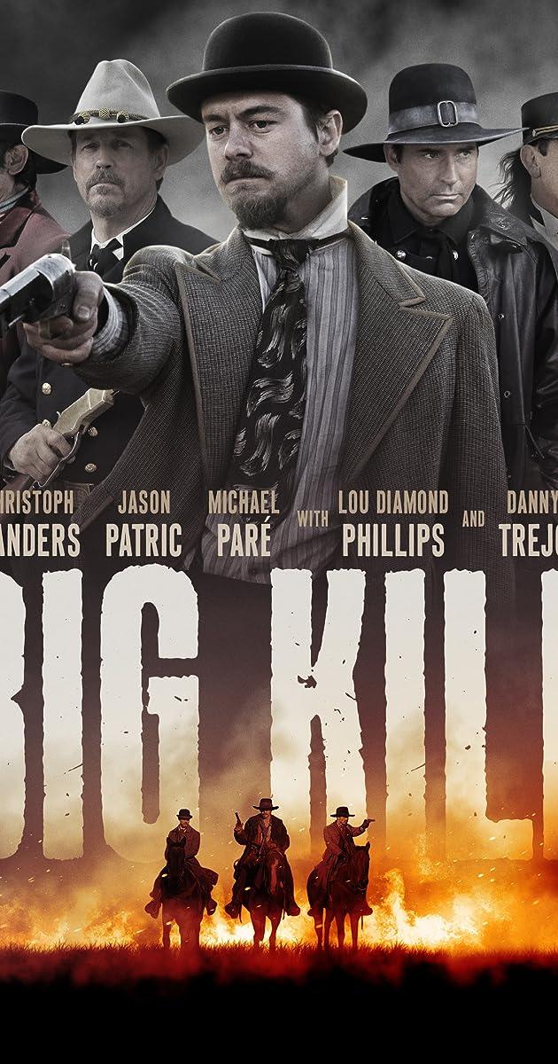 Watch Full HD Movie Big Kill (2018)
