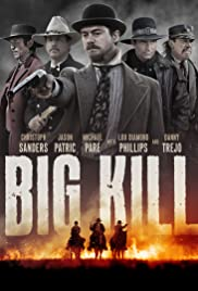 Watch Full HD Movie Big Kill (2018)