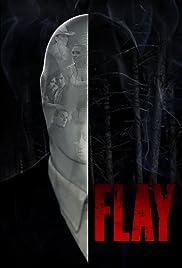 Flay (2017) 720p