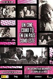 Un cine como tú en un país como éste Poster
