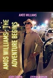 Amos Williams: the Adventure Begins Poster - TV Show Forum, Cast, Reviews