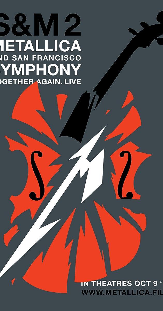 Metallica & The San Francisco Symphony - S&M2 (2020)