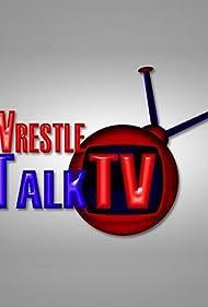 Wrestle Talk TV (2012)
