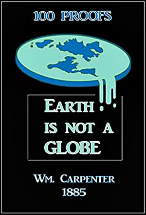 100 Proofs Earth Is Not a Globe