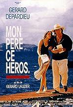 Mon Pere Ce Heros
