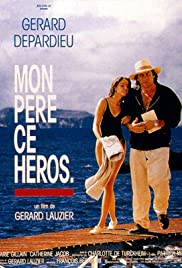 Mon Pere Ce Heros Poster