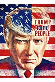 Trump for the People (Documentary)
