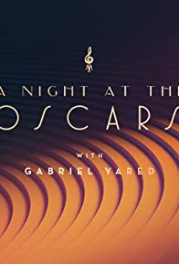 Primary photo for Hollywood in Vienna 2019: A Night at the Oscars & A Tribute to Gabriel Yared