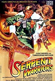 The Serpent Warriors (1985) Poster - Movie Forum, Cast, Reviews