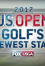 2017 U.S. Open: Golf's Newest Star