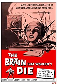 The Brain That Wouldn't Die (1962) Poster - Movie Forum, Cast, Reviews