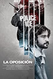 La Oposicion Poster