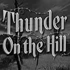 Thunder on the Hill (1951)