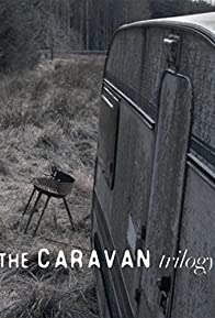 Primary photo for The Caravan Trilogy