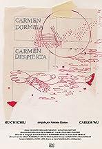 Carmen dormida, Carmen despierta