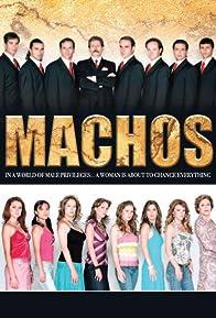 Primary photo for Machos